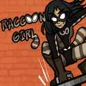 Raccoon Girl!